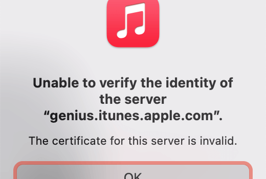 Unable to verify the identity of genius.itunes.apple.com. The certificate for this server is invalid.